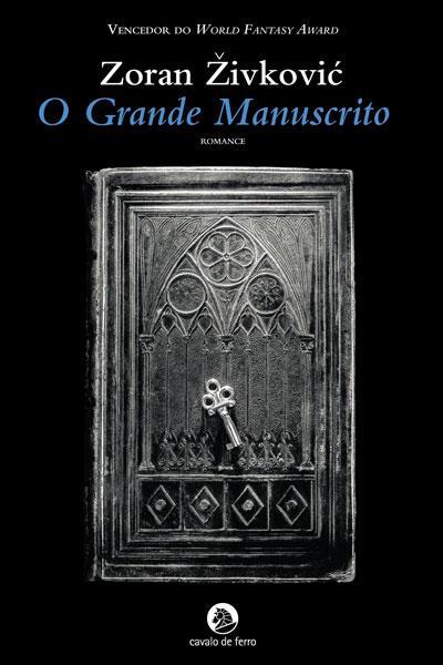 o grande manuscrito