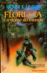 72 - Floresta é o Nome do Mundo