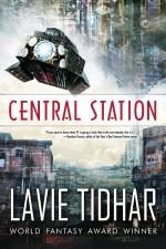 central station lavie tidhar